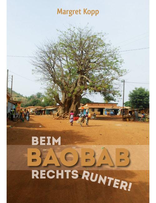 Beim Baobab rechts runter von Margret Kopp
