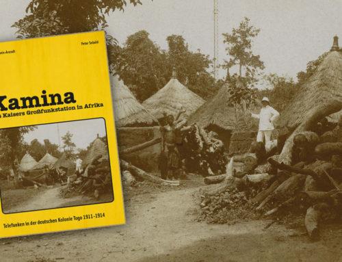 Blick ins Buch: Kamina, des Kaisers Großfunkstation in Afrika