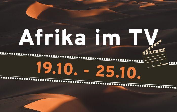 Afrika im TV - KW43